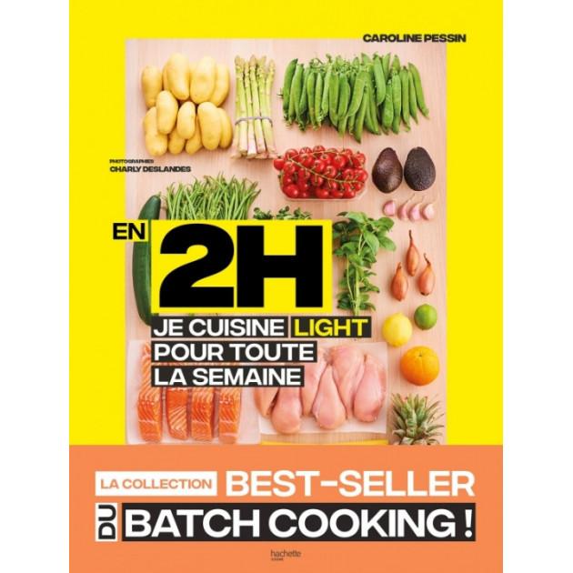 Livre de recettes En 2H Je cuisine light pour toute la semaine. Hachette