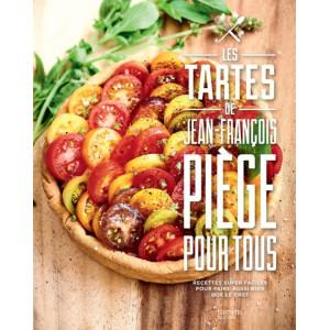 Livre de 70 recettes Tartes pour tous de Jean-François Piège, Hachette