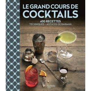 Livre Le Grand Cours de Cocktails Hachette