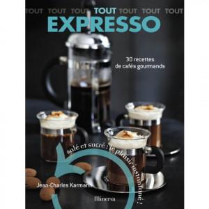 FIN DE SERIE Tout Expresso - 30 recettes de cafés gourmands