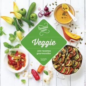 100 Recettes Gourmandes Veggie, chez Hachette