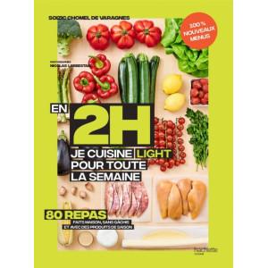 Livre de recettes En 2H Je cuisine light pour toute la semaine Tome 2