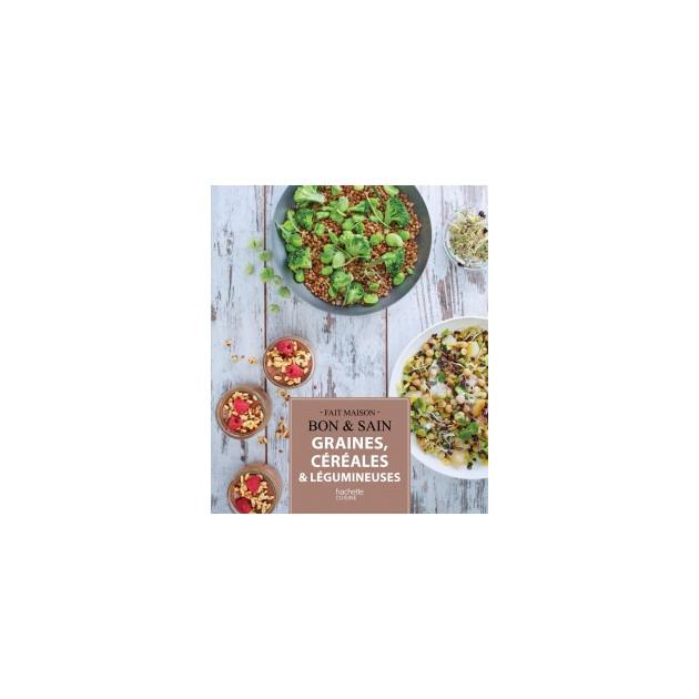 Livre de Recettes Graines. Cereales et Legumineuses. chez Hachette