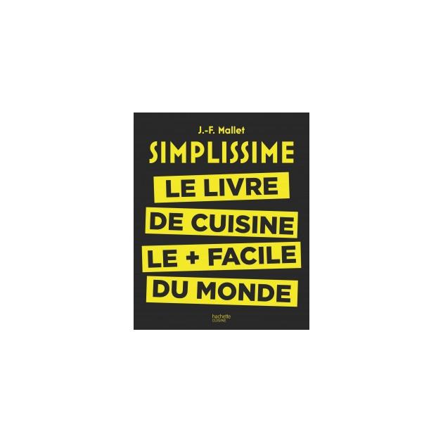 Le Livre de Cuisine le + facile du Monde. chez Hachette