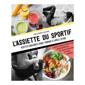 Livre de Recettes L'assiette du Sportif, chez Hachette