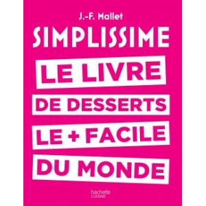 Livre de Desserts Le + facile du Monde, chez Hachette