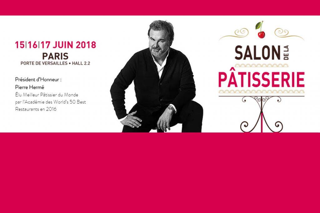 A vos agendas : Le Salon de la Pâtisserie se tiendra du 15 au 17 juin 2018 à Paris (Concours)